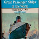 Great Passenger Ships of the World Volume 3 1924-1935 By: Arnold Kludas (Hardcover)