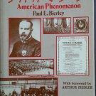 John Philip Sousa American Phenomenon By: Paul E. Bierley (Hardcover)