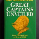 Great Captains Unveiled By: B.H. Liddell Hart (Hardcover)