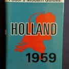 Fodor's Modern Guides: Holland (1959) By: Eugene & Irving, Mary (Hardcover)