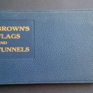 Brown's Flags and Funnels of British and Foreign Steamship Companies by: F. J. N. Wedge (Hardcover)