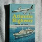 ATLANTIC HIGHWAY (Hardcover) By: Warren Armstrong