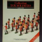 Collecting Toy Soldiers by: James Opie (Hardcover)