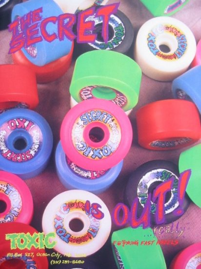 Vintage 80s TOXIC SECRET Skateboard Wheels Print Ad 89