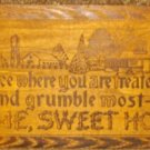 Antique Handmade Wooden Sign Home Sweet Home Burned In