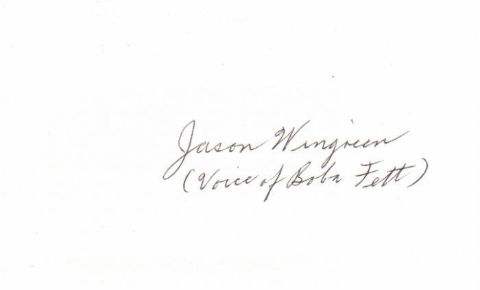 Jason Wingreen signed 3x5 #1 (Star Wars BOBA FETT VOICE)