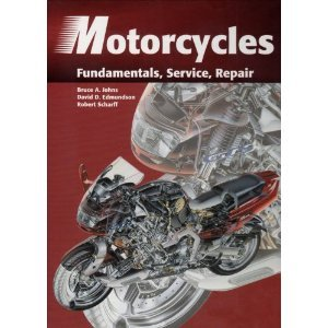 Motorcycles Fundamentals, Service, and Repair 2nd Edition 1998 Hardcover