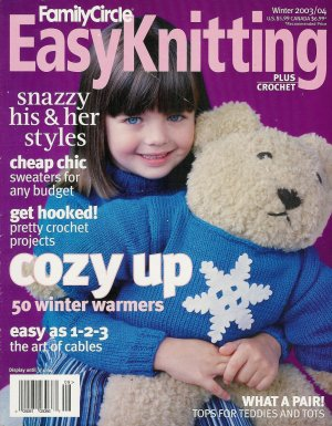 Family Circle Easy Knitting Plus Crochet Winter 2003-04 Cozy Sweaters Hats Wraps
