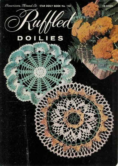Vintage 1950s Ruffled Doilies Crochet Patterns Book