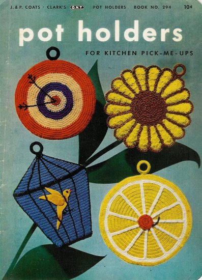 Vintage 1952 Pot Holders of the Month Crochet Pattern Book