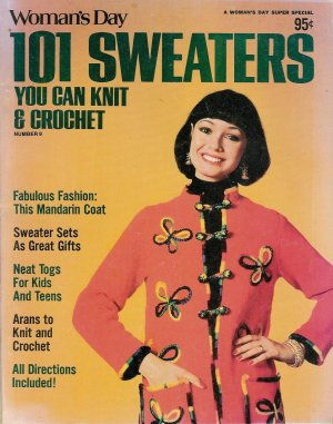 Vintage 1976 Woman's Day 101 Sweaters Number 9 Knit Crochet Patterns