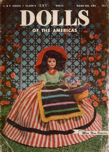 Vintage Crochet Patterns Dolls America Costumes Clothing Dresses Gypsy 1952