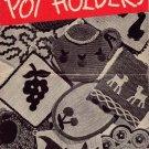 Crochet Patterns Pot Holder Potholders Chicken Teapot Cherry Apple 1945