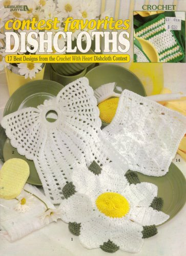 Crochet Patterns Dishcloths Contest Favorites Leisure Arts 3211 17 Designs