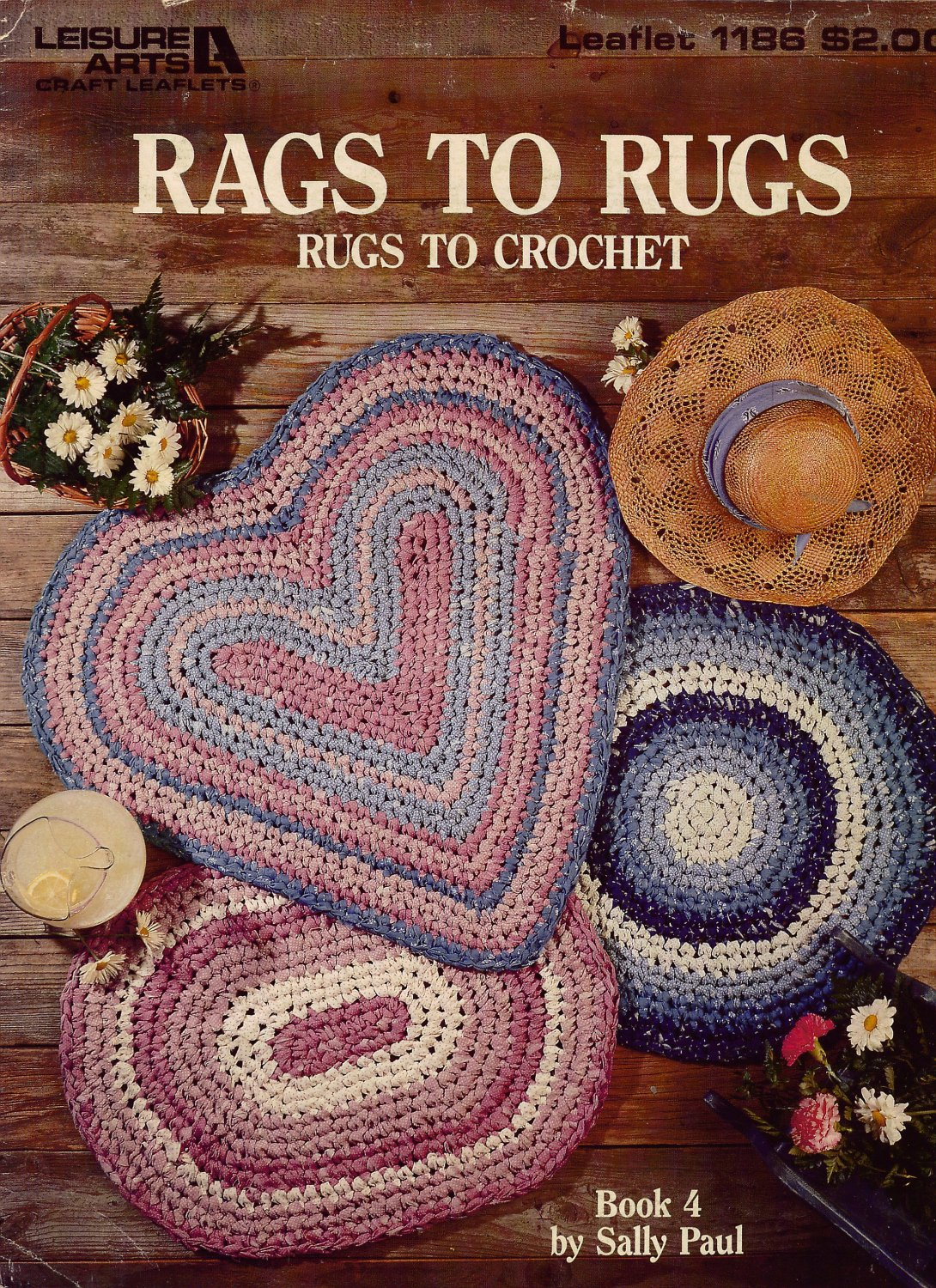 Rags To Rugs Leisure Arts 1186 Crochet Patterns Book 4