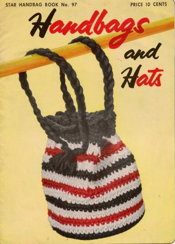 Crochet Knitting Patterns Handbags Hats Drawstring Bag Cloche Bead 1953