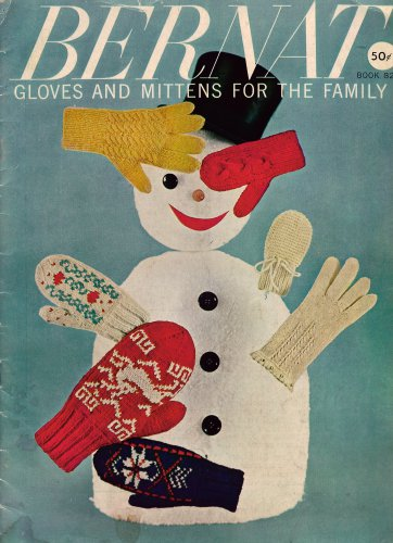Bernat Gloves Mittens Family Knitting Patterns Cable Fair Isle Angora 1959