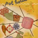 Star Pot Holders Crochet Patterns Recipe Book Cat Dog Teapot Flower 1944