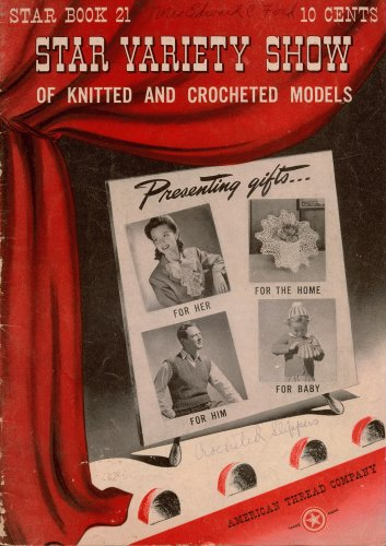 Star Variety Show Knitting Crochet Patterns Hats Bags Gifts Home 1942