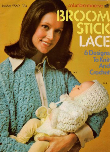 Broomstick Lace Patterns Columbia Minerva Poncho Shawl Cardigan Baby 1973