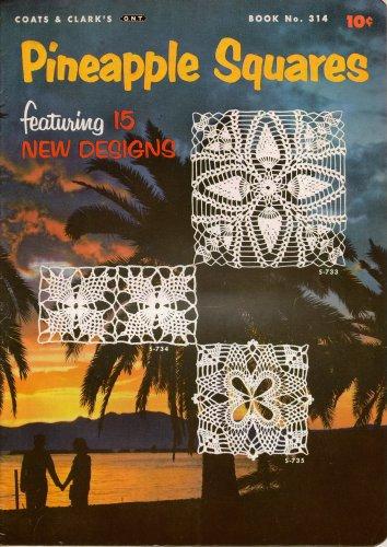Pineapple Squares Crochet Patterns Doilies Motifs 15 Vintage Designs 1955