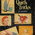 Quick Tricks Crochet Tatting Patterns Gifts Purse Doll Cat Slippers Vintage 1956