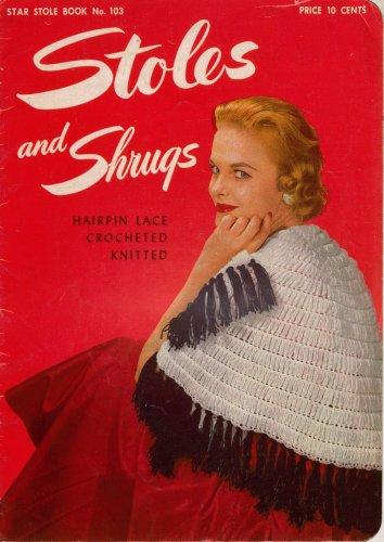 Stoles Shrugs Knitting Crochet Hairpin Lace Patterns Shawls Bolero Vintage 1953