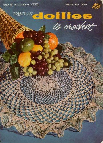 Crochet Patterns Priscilla Doilies Rose Pineapple Thistle Lace Vintage 1956
