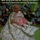 Leisure Arts 219 Crocheted Layettes Sweater Bonnets Booties Blankets Baby 1982