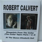 Robert Calvert Blueprints From The Cellar / At The Queen Elizabeth Hall 2CD Import