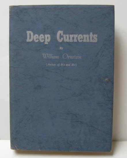 Deep Currents by William Ornstein First Edition Signed