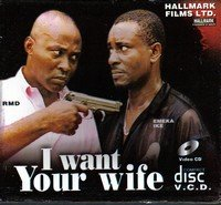 i want your wife