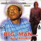 big man big trouble