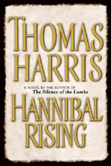 Hannibal Rising Hardcover