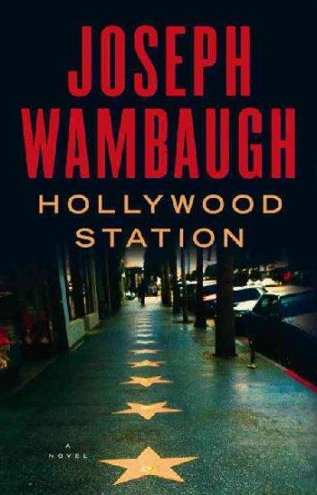 Hollywood Station: A Novel - Hardcover