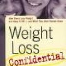 Weight Loss Confidential: How Teens Lost Weight And Kept It Off - And What They Wish Parents Knew
