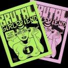 Brutal Girlfriend no. 1