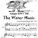 Adagio Hwv 348 Water Music Beginner Piano Sheet Music Tadpole Edition PDF