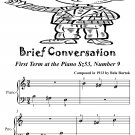Brief Conversation First Term at the Piano Sz53 Number 9 Easiest Piano Sheet Music PDF