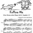 Follow Me First Term at the Piano Sz53 Number 13 Easiest Piano Sheet Music Tadpole Edition PDF