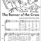 The Banner of the Cross Easy Piano Sheet Music Tadpole Edition PDF