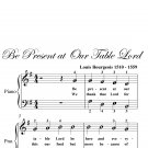 Be Present At Our Table Lord Easy Piano Sheet Music PDF
