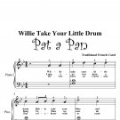 Willie Take Your Little Drum Pat a Pan Easy Piano Sheet Music PDF