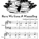 Here We Come a Wassailing Beginner Piano Sheet Music Tadpole Edition PDF