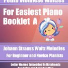 Petite Viennese Waltzes for Easiest Piano Booklet A PDF