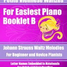 Petite Viennese Waltzes for Easiest Piano Booklet B PDF