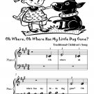Oh Where Oh Where Has My Little Dog Gone Beginner Piano Sheet Music Tadpole Edition PDF