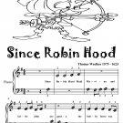 Since Robin Hood Beginner Piano Sheet Music Tadpole Edition PDF