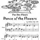 Pas des Fleurs Dance of the Flowers Beginner Piano Tadpole Edition PDF