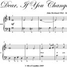 Dear If You Change Easy Piano Sheet Music PDF